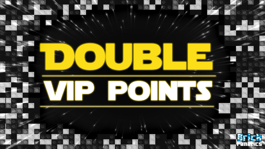 LEGO Star Wars Double VIP points Brick Fanatics